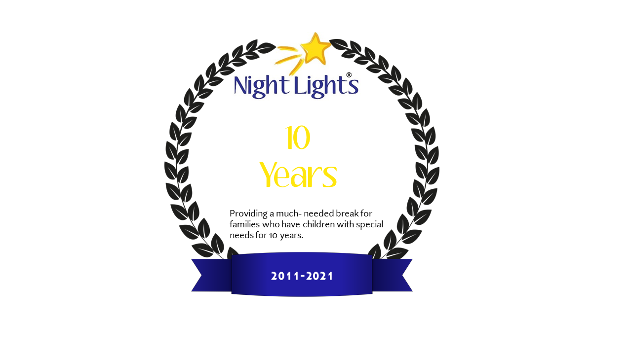 Night Lights Respite for 10 years